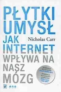 plytki-umysl-jak-internet-wplywa-na-nasz-mozg-o20878